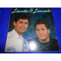 Disco Vinil Lp Leandro & Leonardo Sonho Por Sonho Completo!