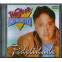 Cd Wagner Roberto - Fidelidade [bônus Playback]