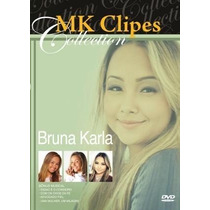 Dvd Bruna Karla - Mk Clipes Collection * Original