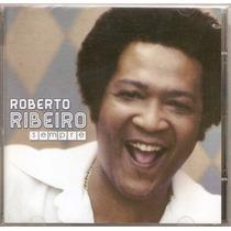 Cd Roberto Ribeiro - Sempre - Novo***