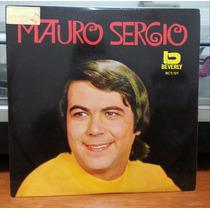 Mauro Sergio - Se Você Soubesse/tudo É Lindo Em Você(compact