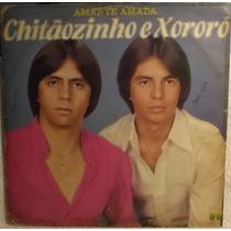Lp / Vinil Sertanejo: Chitãozinho Xororó - Amante Amada 1981