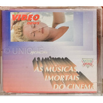 Cd - Video News: As Músicas Imortais Do Cinema