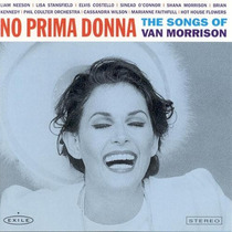 Cd - No Prima Donna - The Songs Of Van Morrison