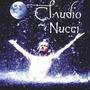 Cd Cláudio Nucci - Casa Da Lua Cheia (novo)