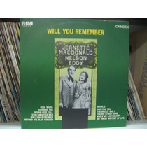 Lp Jeanette Macdonald & Nelson Eddy Will You Remember Mono
