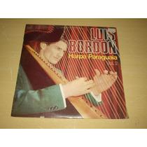 Vinil Lp Luiz Bordon Harpas Paraguaia Vol.2 1975/1983