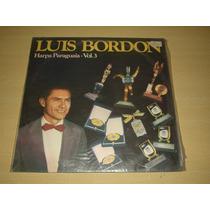 Vinil Lp Luiz Bordon Harpas Paraguaia Vol.3 1975/1983