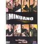 Grupo Minuano - Vai Mexer Com Você - Dvd - Frete Grátis