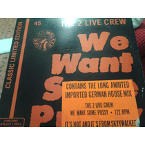 2 Live Crew - We Want Some Pussy - Miami Bass