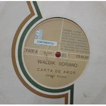 Vinil Compacto Waldik Soriano 1970 Frete Gratis