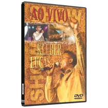 Dvd Kleber Lucas - Aos Pés Da Cruz (ao Vivo) * Original