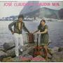 José Claudio E Claudia M.n. Compacto Vem Chalana
