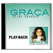 Aline Barros > Lançamento >graça -cd Play-back