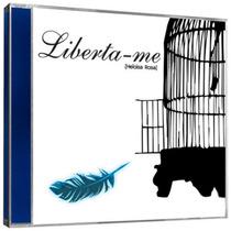Cd Heloisa Rosa - Liberta-me * Original