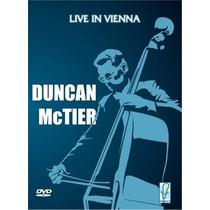 Duncan Mctier Live In Vienna Jazz Instrumental- Dvd Original