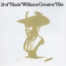 Cd Hank Williams Sr. - 24 Greatest Hits