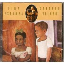 Cd Caetano Veloso - Fina Estampa Ao Vivo (lacrado)