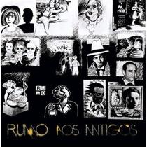 Cd Grupo Rumo - Rumo Aos Antigos (1982) Raro