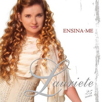 Cd Lauriete - Ensina-me (2006) * Lacrado * Original
