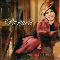 Cd Vanilda Bordieri - Pra Deus É Nada [original]
