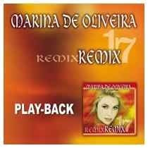 Cd Marina De Oliveira Remix 17 - Play Back Aa0001000