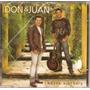 Cd Don & Juan - Nossa História - Novo***