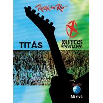 Dvd-titãs-xutos E Pontapés-rock In Rio-lacrado De Fabrica