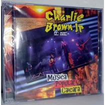 Cd Charlie Brown Jr. - Música Popular Caiçara (lacrado)