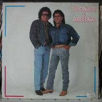 Lp Leo Canhoto E Robertinho 1991 Exx Estado