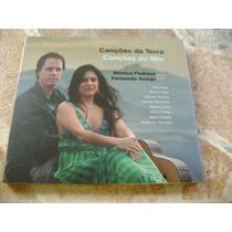 Cd - Monica Pedrosa Soprano Fernando Araujo Violao Cançoes