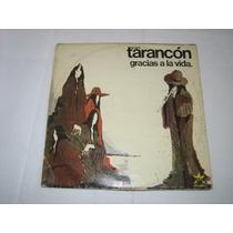 Tarancón - Gracias A La Vida - 1976 - Lp