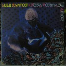 Lp Lulu Santos Toda Forma De Amor Exx + Encarte