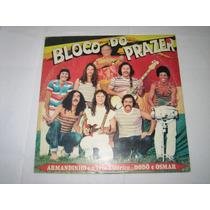 Armandinho E O Trio Elétrico - Bloco Do Prazer - 1980/1982