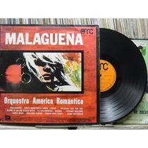Orquestra America Romantica Malagueña Lp Amc 1971