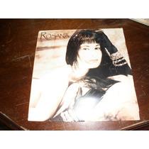 Lp Vinil Rosana Onde O Amor Me Leva 1989