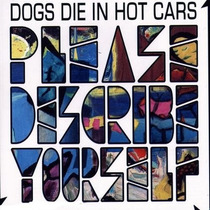 Cd Dogs Die In Hot Cars Please Describe Yoursel Novo/lacrado