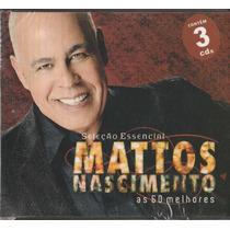 Cd Mattos Nascimento As 60 Melhores (3 Cd`s)