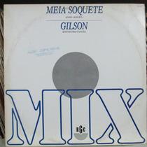 Lp Meia Soquete + Gilson Anjo + Encontro Casual Disco Promo