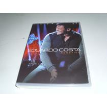 Dvd Eduardo Costa Acustico