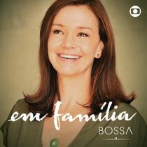 Cd Novela Em Família Bossa (2014) Lacrado Raridade Original