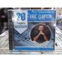 Eric Clapton 20 Super Sucessos Cd Original Novo Lacrado