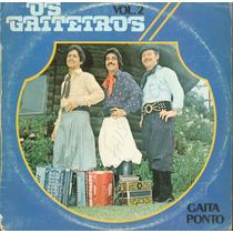 Lp Os Gaiteiros Vol 02 - Chantecler 1982