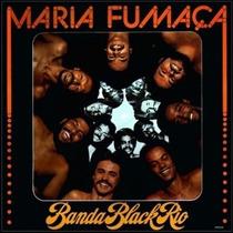 Cd Banda Black Rio - Maria Fumaça (1977)