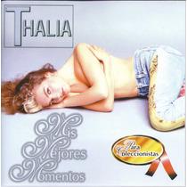 Cd Thalia Mis Mejores Momentos ( Marimar; Maria Mercedes)sbt