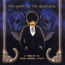 Cd Spirit Of The Black Rose Tribute Phil Lynnot - Thin Lizzy