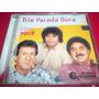 Cd Trio Parada Dura Com Você Compilação Emi Odeon 2003