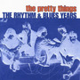 The Pretty Things - Rhythm & Blues Years [2cd] - 2001