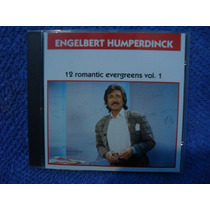 Engelbert Humperdinck - 12 Romantic Evergreens- Cd Importado