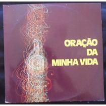 Oração Da Minha Vida, Cid Moreira , Lp Vinil 1977
